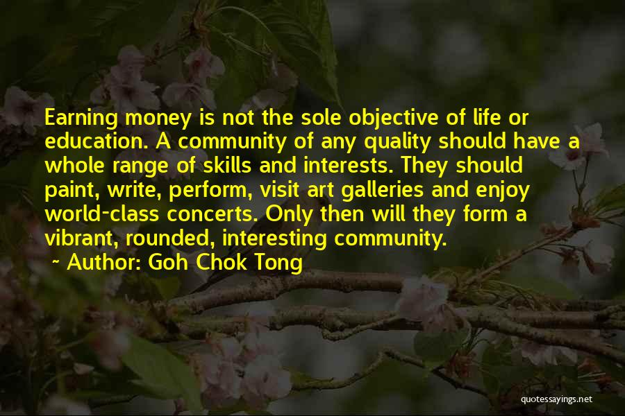 World Class Quotes By Goh Chok Tong
