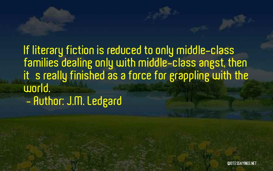 World Class Quotes By J.M. Ledgard