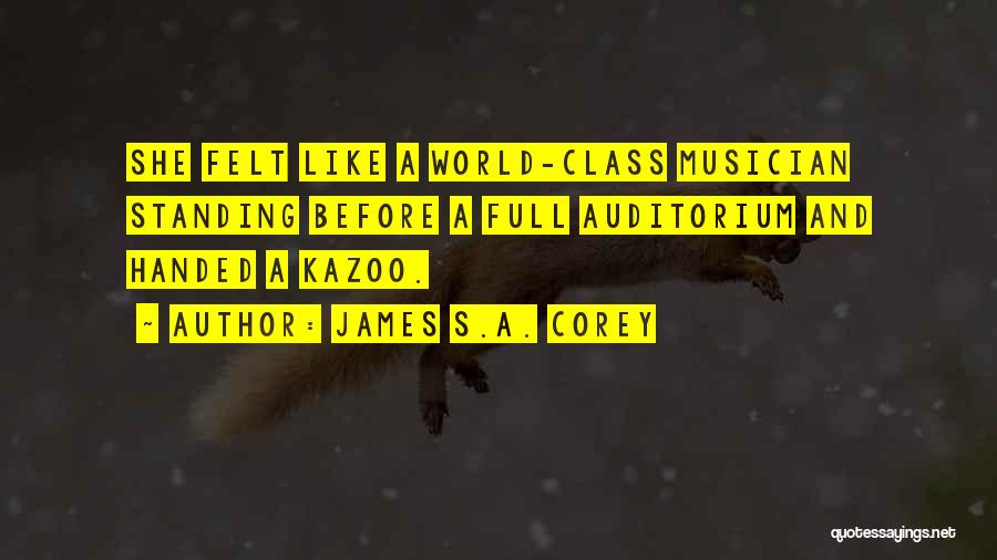 World Class Quotes By James S.A. Corey