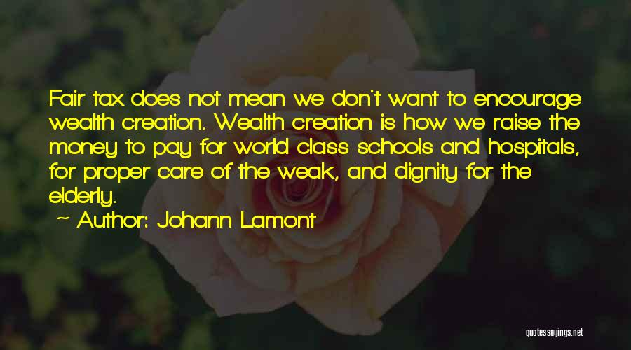 World Class Quotes By Johann Lamont