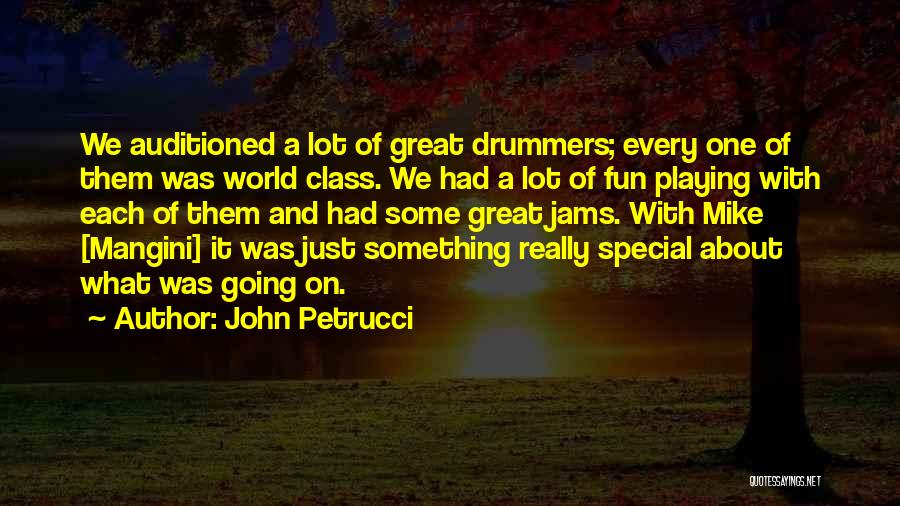 World Class Quotes By John Petrucci
