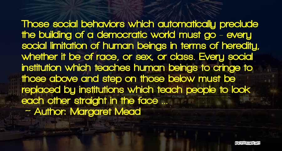 World Class Quotes By Margaret Mead