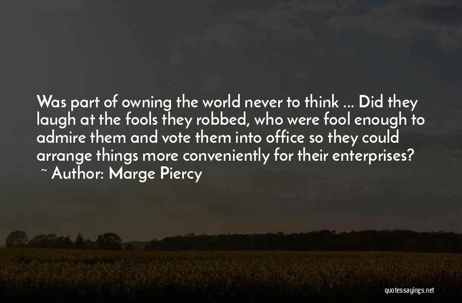 World Class Quotes By Marge Piercy