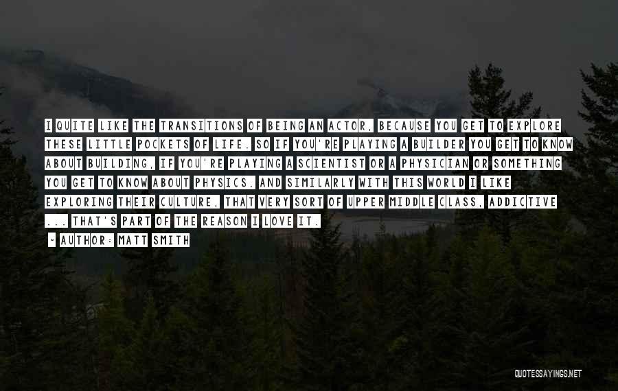World Class Quotes By Matt Smith