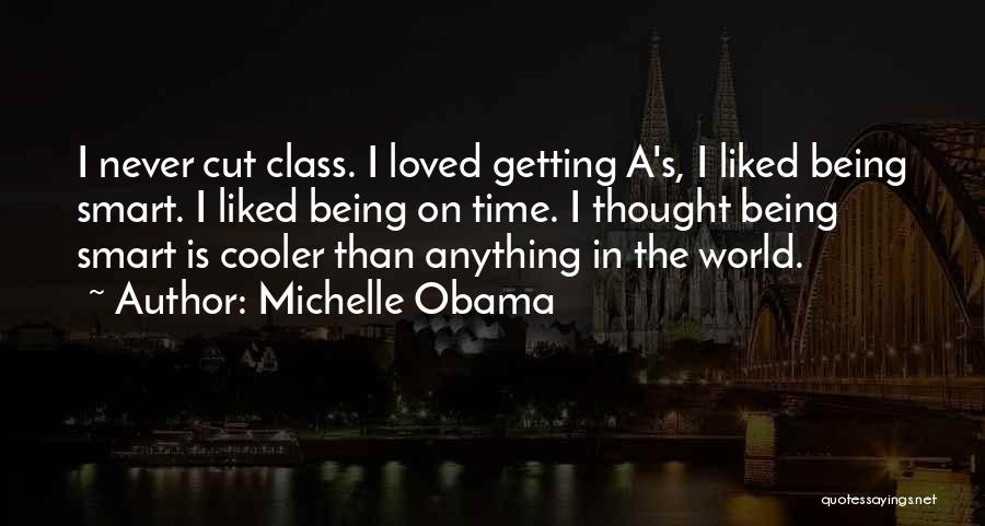 World Class Quotes By Michelle Obama