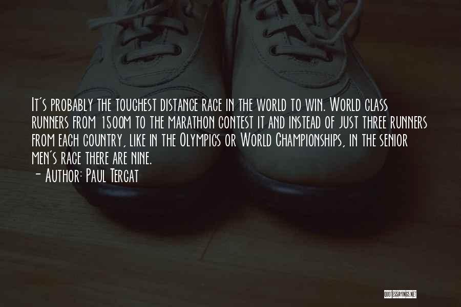 World Class Quotes By Paul Tergat