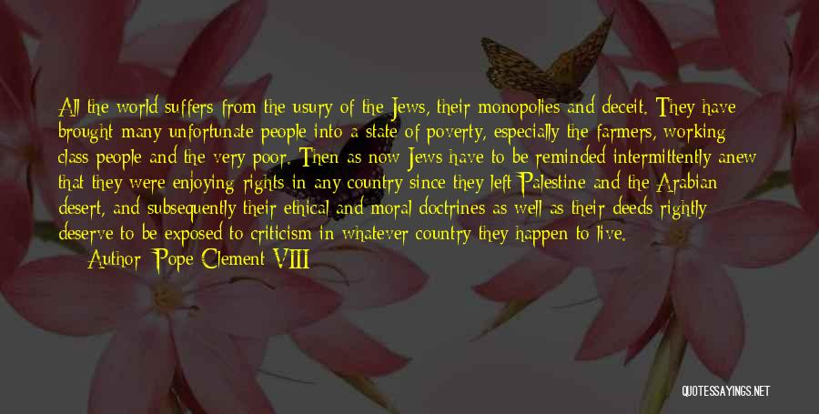 World Class Quotes By Pope Clement VIII