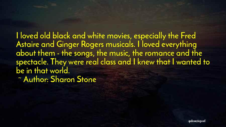 World Class Quotes By Sharon Stone