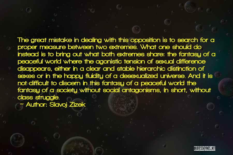 World Class Quotes By Slavoj Zizek