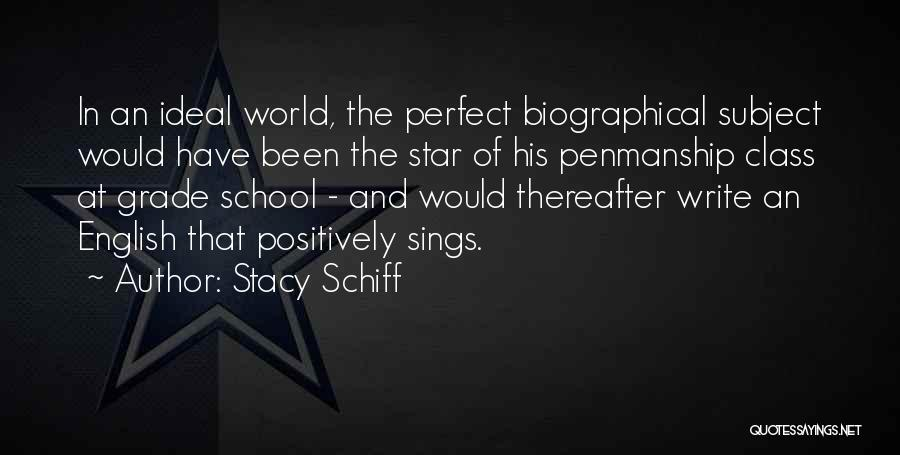 World Class Quotes By Stacy Schiff