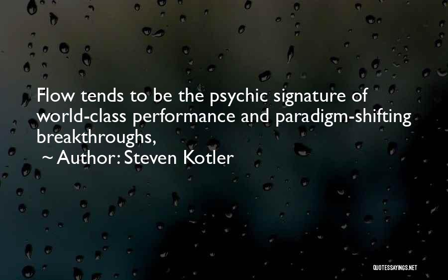 World Class Quotes By Steven Kotler
