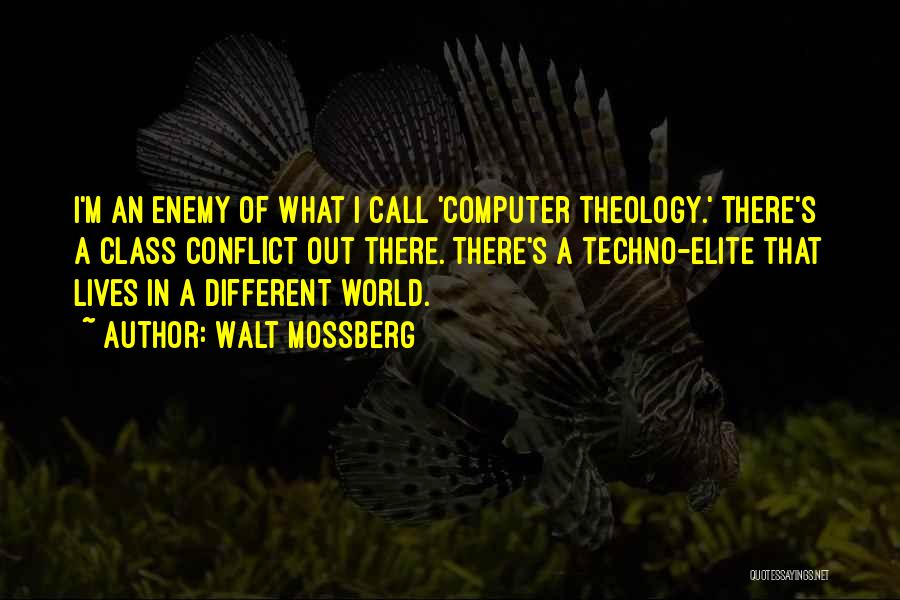 World Class Quotes By Walt Mossberg