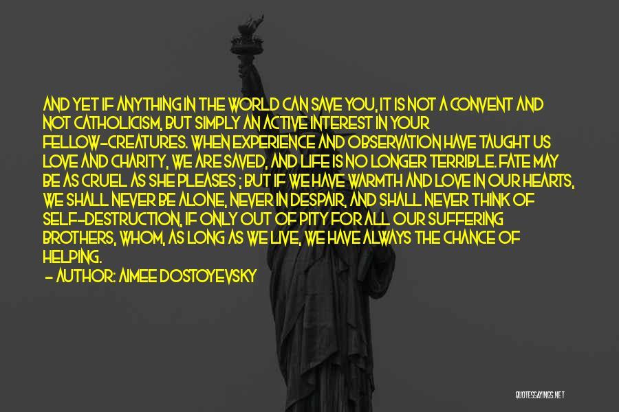 World Cruel Quotes By Aimee Dostoyevsky