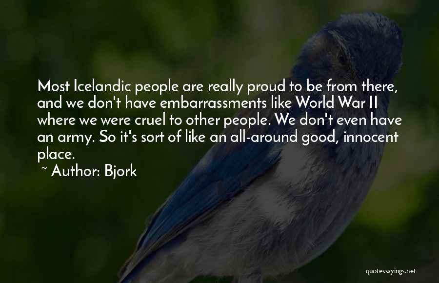 World Cruel Quotes By Bjork