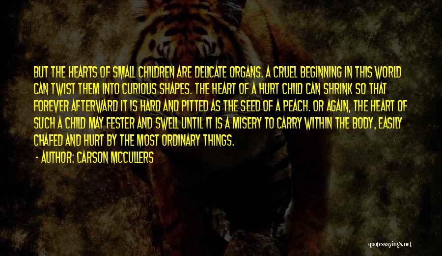 World Cruel Quotes By Carson McCullers