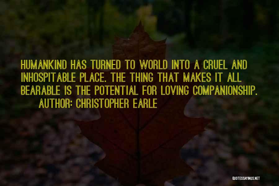 World Cruel Quotes By Christopher Earle