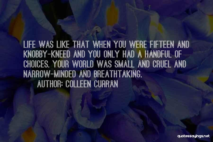 World Cruel Quotes By Colleen Curran