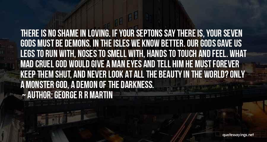 World Cruel Quotes By George R R Martin