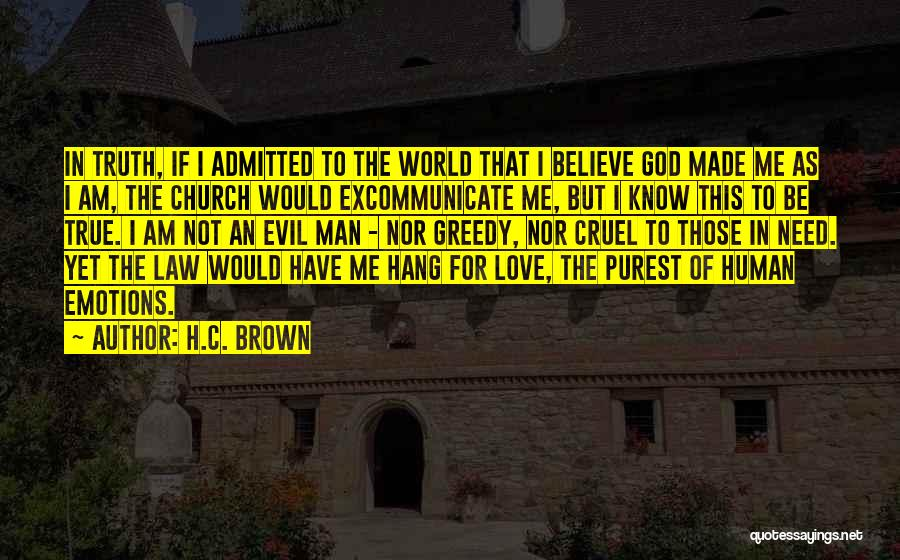 World Cruel Quotes By H.C. Brown