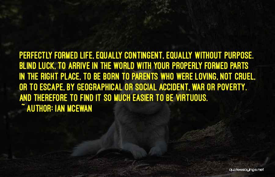 World Cruel Quotes By Ian McEwan