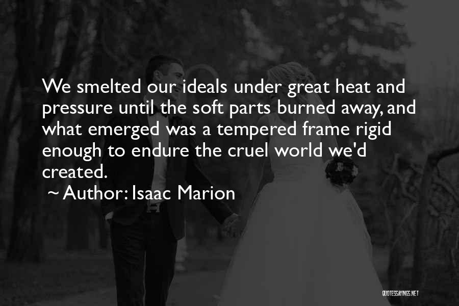 World Cruel Quotes By Isaac Marion