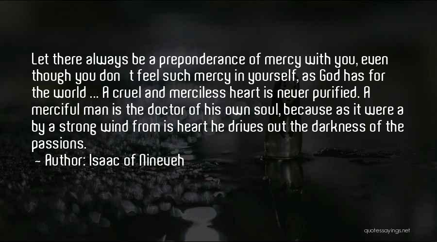 World Cruel Quotes By Isaac Of Nineveh