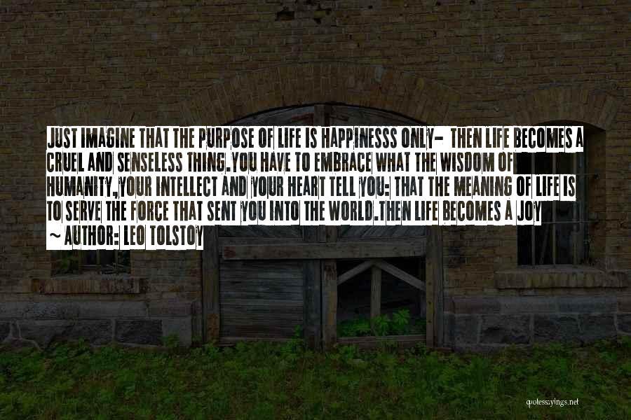World Cruel Quotes By Leo Tolstoy