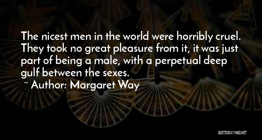 World Cruel Quotes By Margaret Way