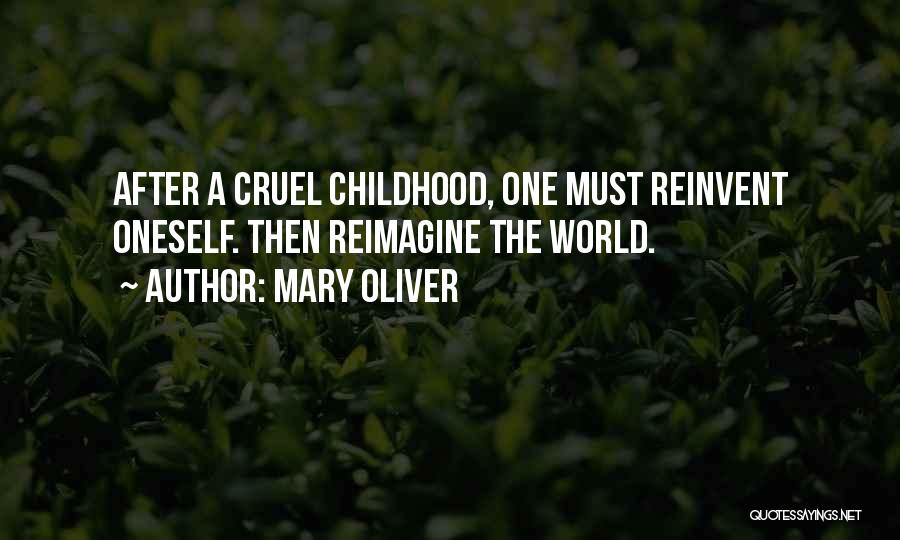World Cruel Quotes By Mary Oliver