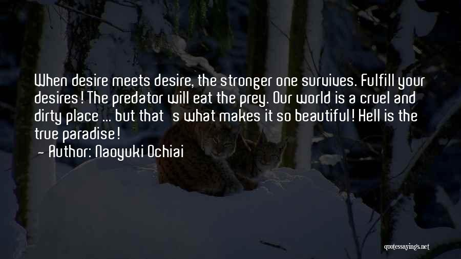 World Cruel Quotes By Naoyuki Ochiai