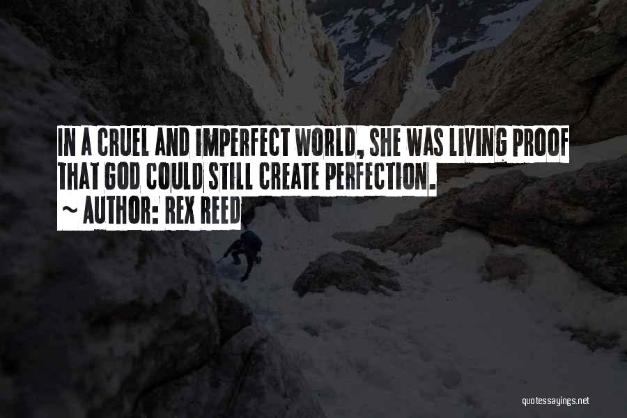 World Cruel Quotes By Rex Reed