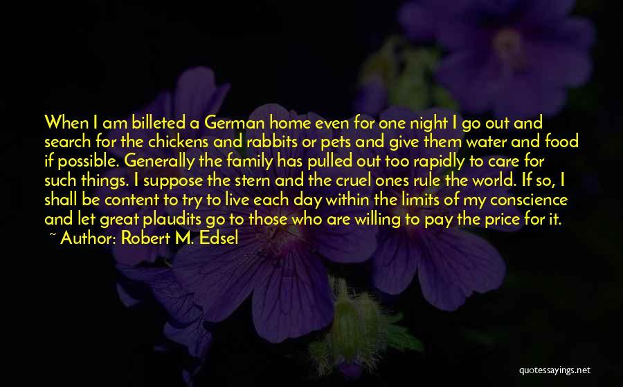 World Cruel Quotes By Robert M. Edsel