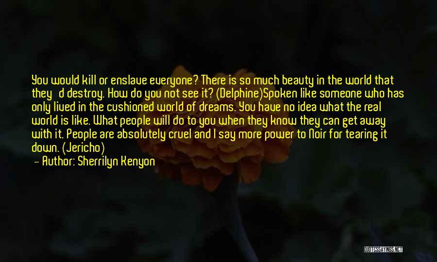 World Cruel Quotes By Sherrilyn Kenyon