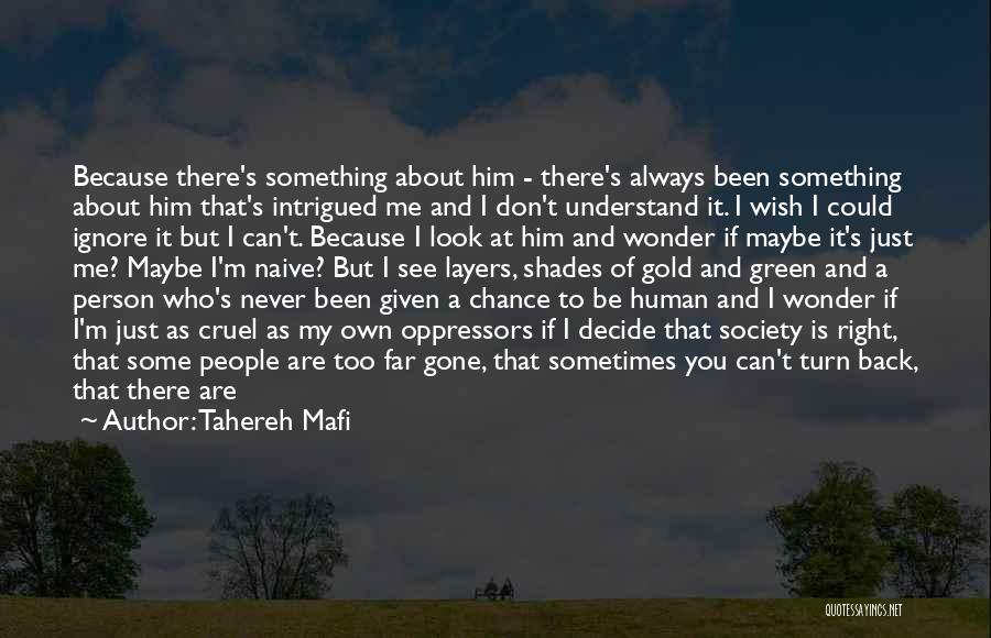 World Cruel Quotes By Tahereh Mafi