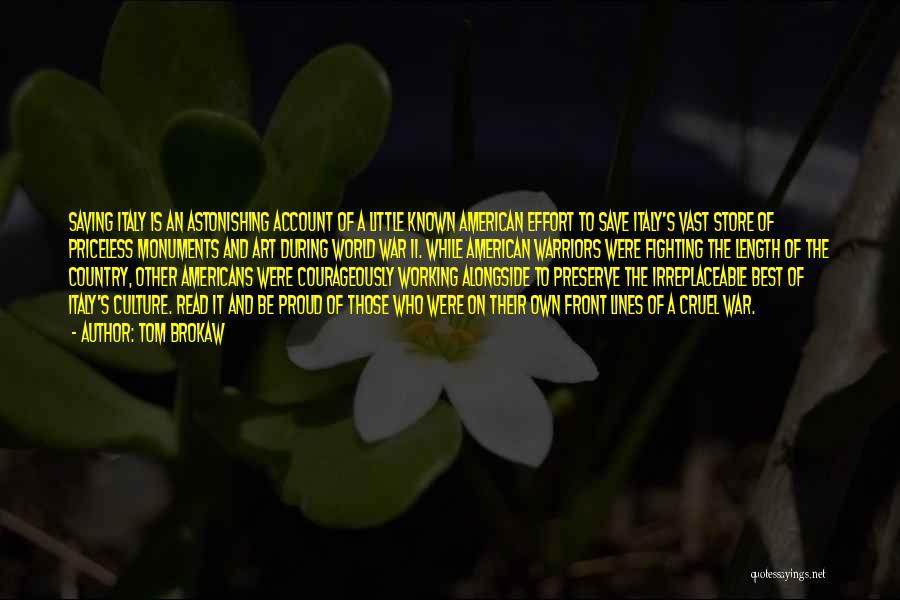 World Cruel Quotes By Tom Brokaw