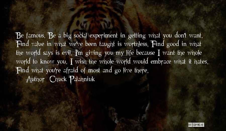 World Famous Life Quotes By Chuck Palahniuk