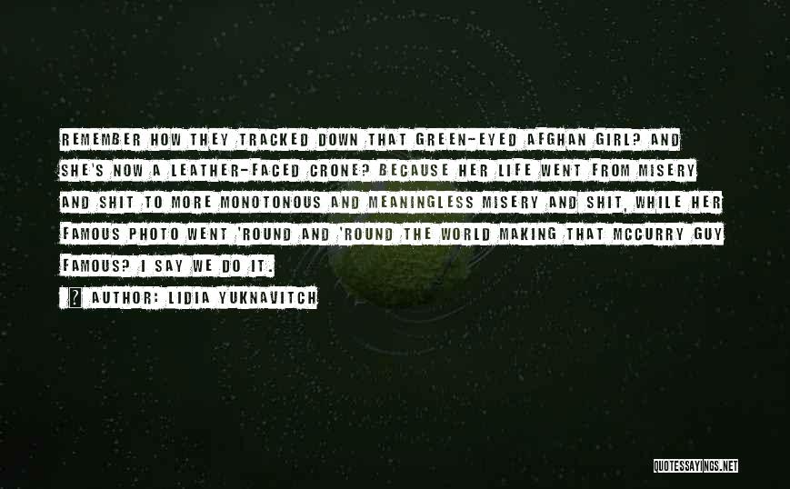 World Famous Life Quotes By Lidia Yuknavitch