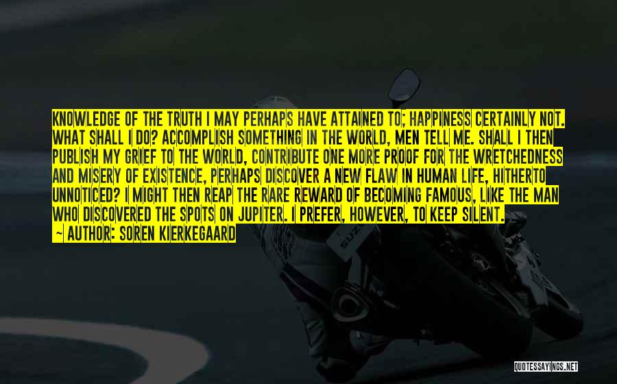 World Famous Life Quotes By Soren Kierkegaard