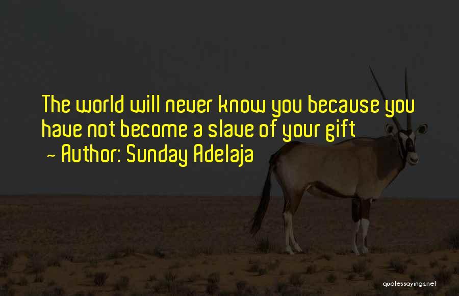 World Famous Life Quotes By Sunday Adelaja