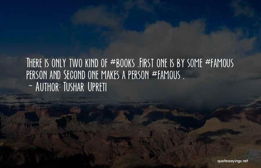 World Famous Life Quotes By Tushar Upreti