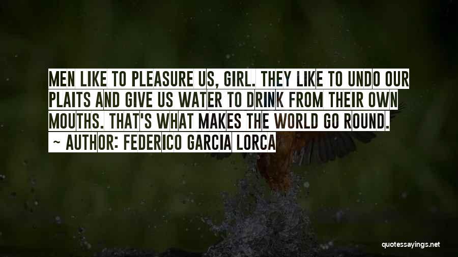 World Go Round Quotes By Federico Garcia Lorca