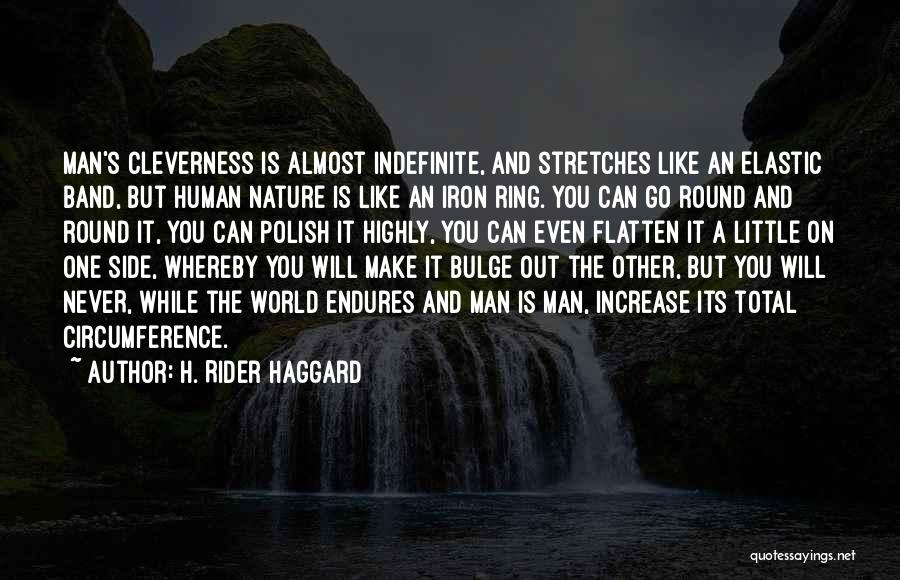World Go Round Quotes By H. Rider Haggard