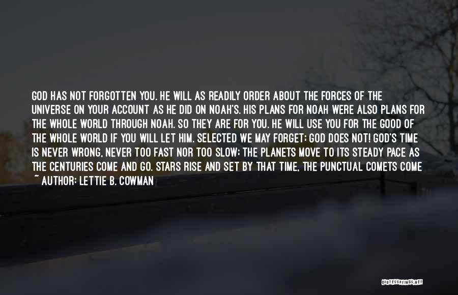 World Go Round Quotes By Lettie B. Cowman