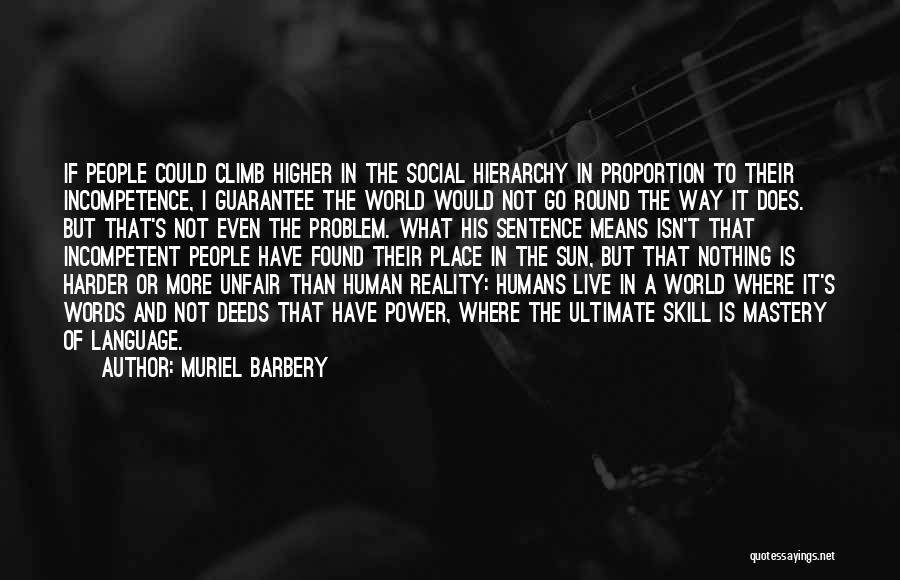 World Go Round Quotes By Muriel Barbery