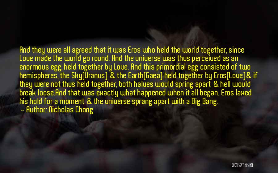 World Go Round Quotes By Nicholas Chong