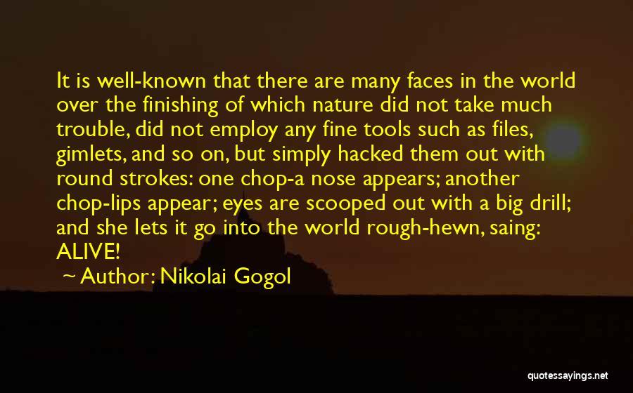 World Go Round Quotes By Nikolai Gogol