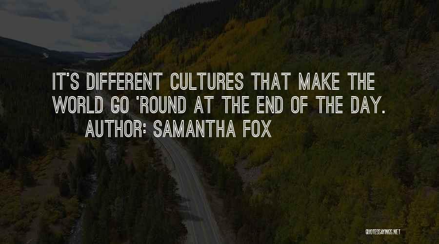World Go Round Quotes By Samantha Fox