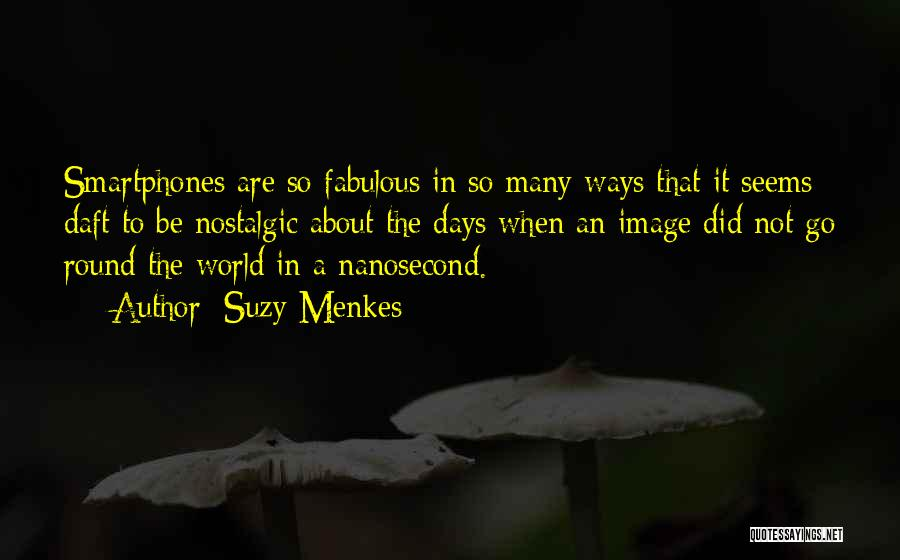 World Go Round Quotes By Suzy Menkes