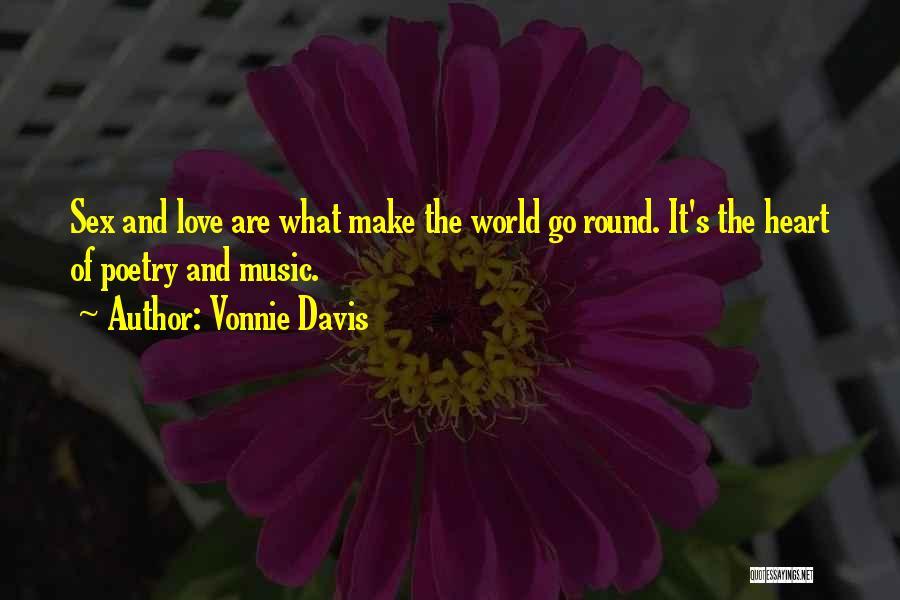 World Go Round Quotes By Vonnie Davis