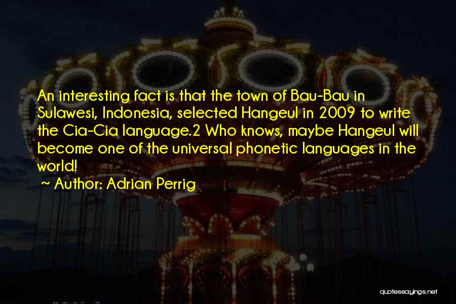 World Languages Quotes By Adrian Perrig